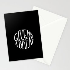 give me a break Stationery Cards