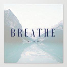Breathe Mountain Canvas Print