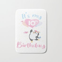 It's My 10th Birthday Penguin Girl 10 Years Old B-day product Bath Mat
