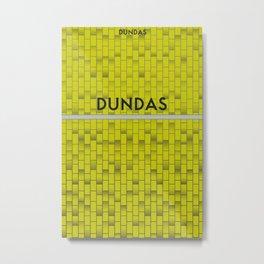 DUNDAS | Subway Station Metal Print