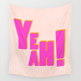 YEAH! Wall Tapestry
