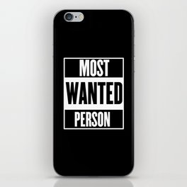 Most Wanted Person iPhone Skin