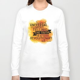 Revolutionary Act - quote design Long Sleeve T-shirt