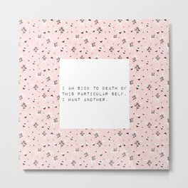 I am sick of this particular self - V. Woolf Collection Metal Print