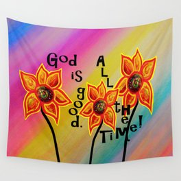 God is Good All the Time Wall Tapestry