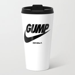 Gump Just Do It Travel Mug