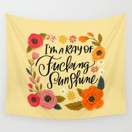Pretty Swe*ry: I'm a Ray of Fucking Sunshine Wall Tapestry