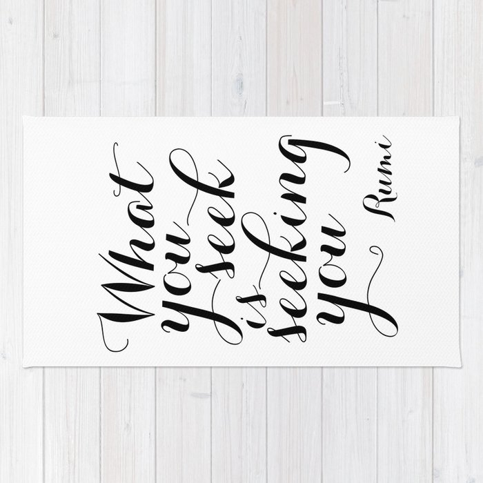 What You Seek Is Seeking You, Typographic Quote, Motivational Poster, Inspirational, Handlettering, Rug
