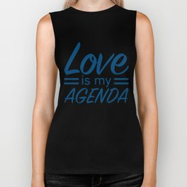 LOVE IS MY AGENDA blue Biker Tank