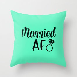 Married AF - Mint Throw Pillow