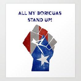 Boricuas Stand Up Art Print