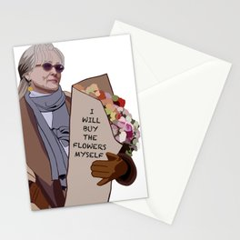 I will buy the flowers myself Stationery Cards