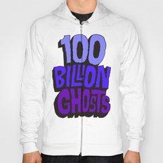 100 Billion Ghosts Hoody