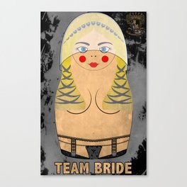 Blonde Team Bride Matryoshka / Nesting Doll Canvas Print