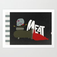 meat Art Prints featuring Meat by jnk2007