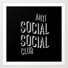 Anti Social Social Club Art Print