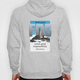 With Great FOG... Hoody