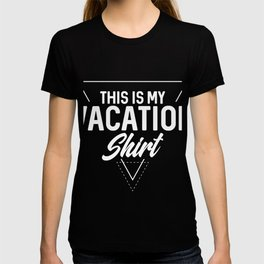 This Is My Vacation graphic, Vacation Tee, Staycation Tee T-shirt