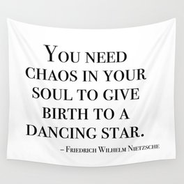You need chaos in your soul Wall Tapestry