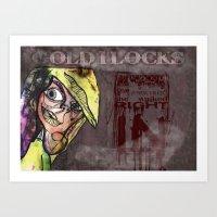 The darker side of Goldilocks Art Print