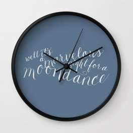 calligraphy print: moondance Wall Clock