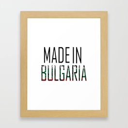 Made In Bulgaria Framed Art Print
