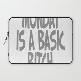 Monday Is a Basic Bitch Laptop Sleeve
