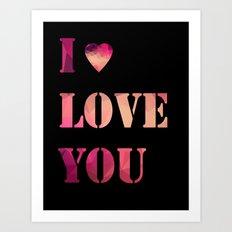 I love you . Poster Art Print