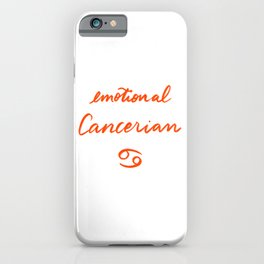 Emotional Cancerian iPhone Case