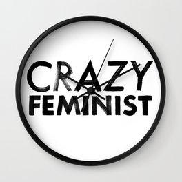Crazy Feminist Wall Clock