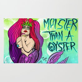 MOISTER THAN A OYSTER Rug
