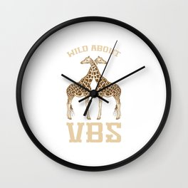 Wild About VBS Giraffe Animal Funny Vacation Bible School Gift Design Wall Clock