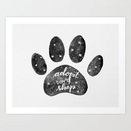 Adopt don't shop galaxy paw - black and white Art Print