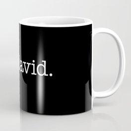 Ew, David. - white type Coffee Mug