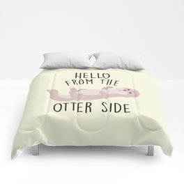 Hello From The Otter Side, Funny, Cute, Quote Comforters