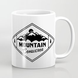 Moutain Conqueror - Funny outdoor hand drawn quotes illustration. Funny humor. Life sayings. Coffee Mug