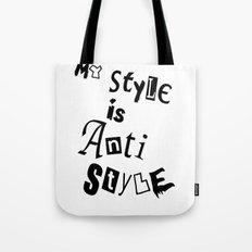 Anti Style Tote Bag