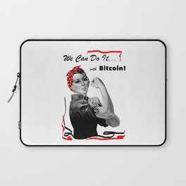 Rosie Riveter - We can do it... with Bitcoin! Laptop Sleeve