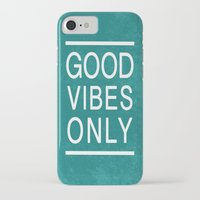 good vibes only iPhone & iPod Cases featuring Good Vibes Only by Jenna Davis Designs