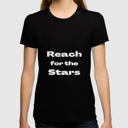Reach for the Stars dark backround  T-shirt