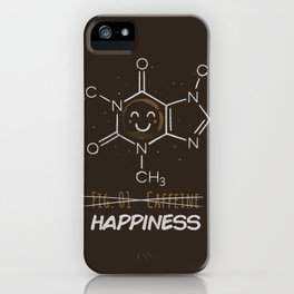Caffeine Happiness iPhone Case