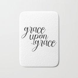 Grace Upon Grace, Bible Verse, Christian Quote, Scripture Print, Printable Verse, Typography Print Bath Mat