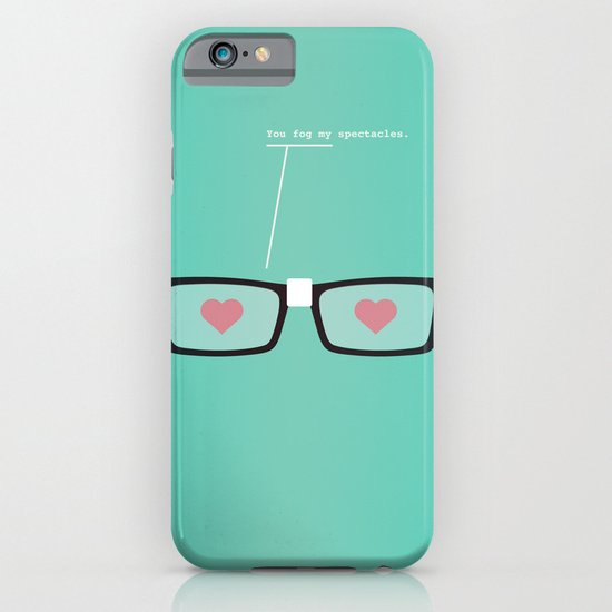 You Fog My Spectacles iPhone & iPod Case
