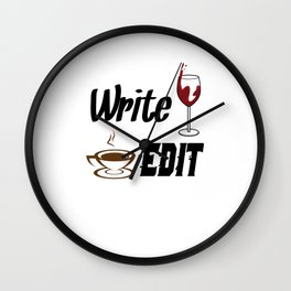 Write Drunk Edit Sober or Caffeinated - Writing Quote Wall Clock