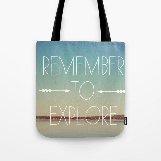 Remember to Explore Tote Bag
