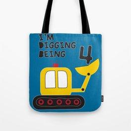 I'm digging being 4 Tote Bag