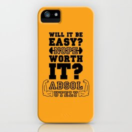 Lab No. 4 Will It Be Easy Gym Motivational Quote iPhone Case