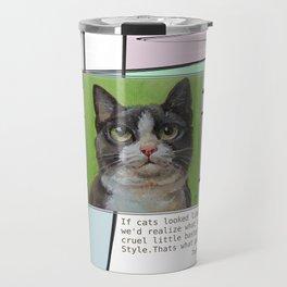 Cat Quote Travel Mug
