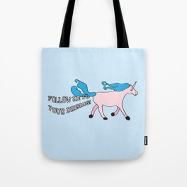 Follow Me To Your Dreams Tote Bag