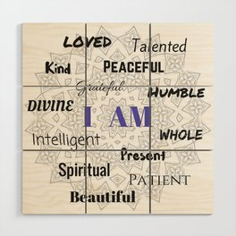 I AM... Positive Affirmation Wood Wall Art